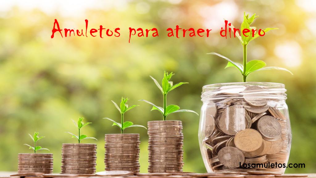 Amuletos para atraer dinero