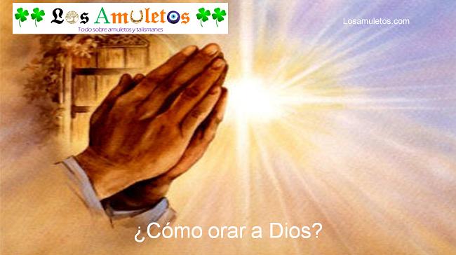 cómo orar a Dios
